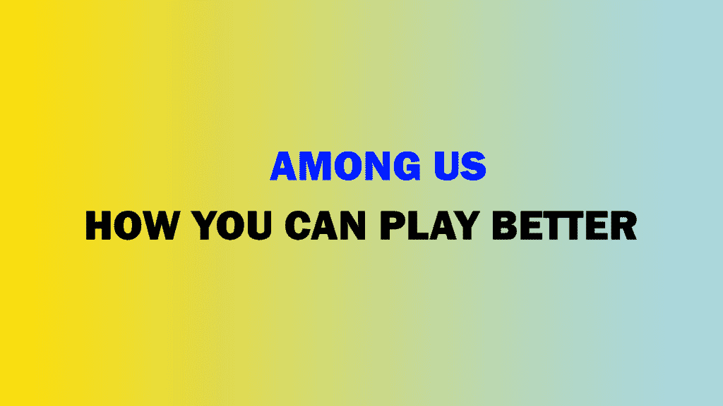 how to play among us
