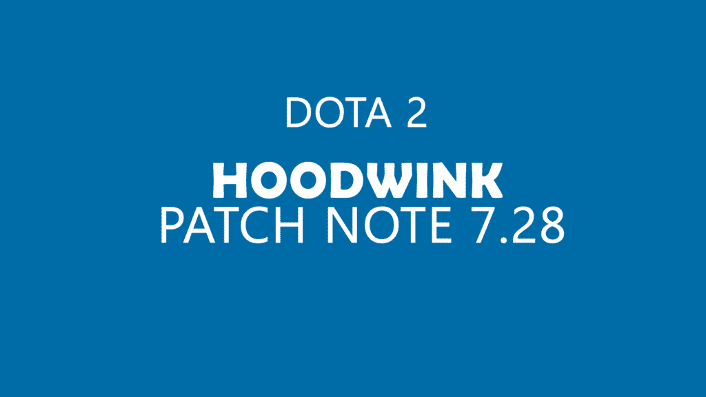 dota 2 patch note 7.28
