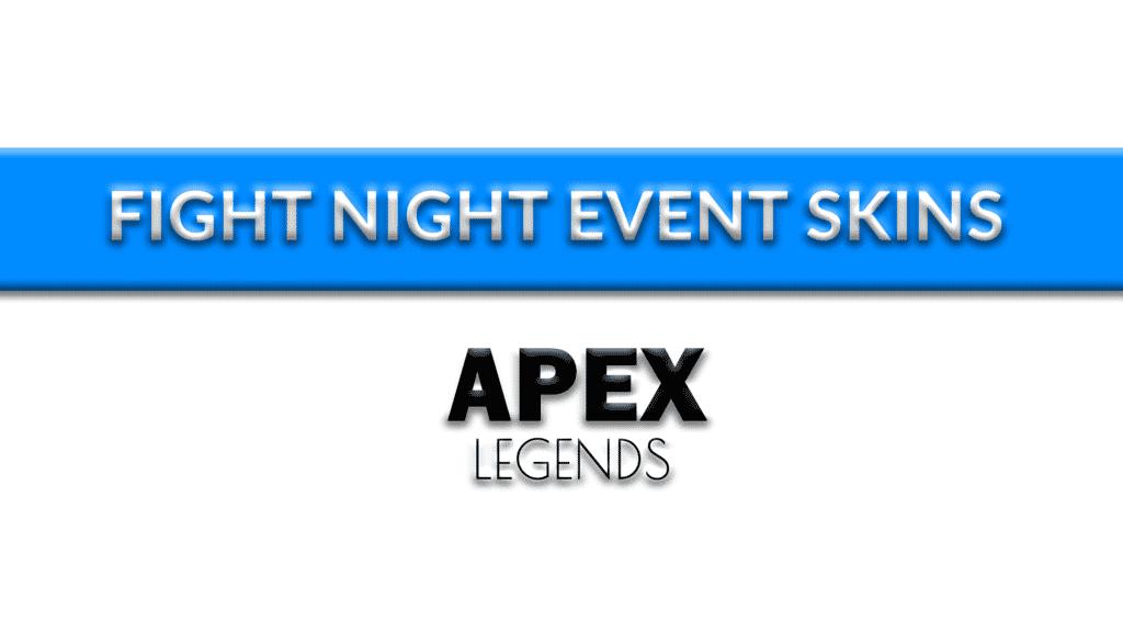 apex fight night skins