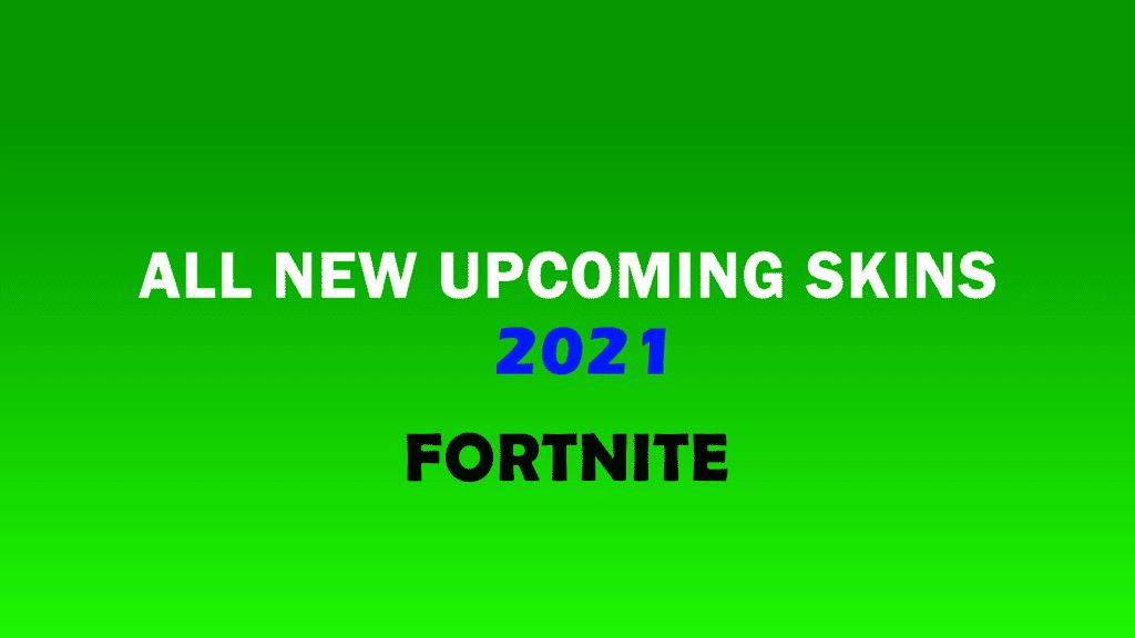fortnite upcoming skins