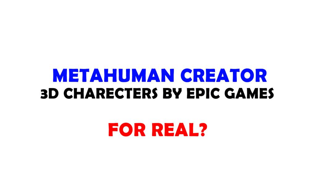 metahuman creator epic games
